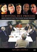 Surviving Due Process: When Parents & the School Board Disagree - Stephen Jeffers v. School Board