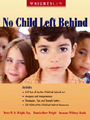 Wrightslaw: No Child Left Behind
